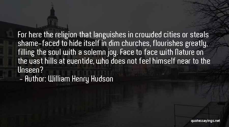 William Henry Hudson Quotes 1393659