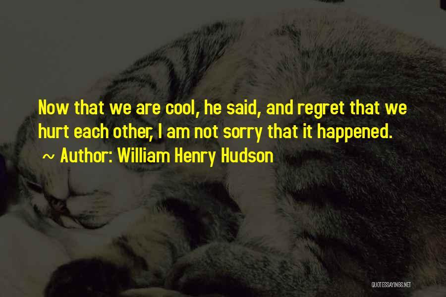 William Henry Hudson Quotes 1837476