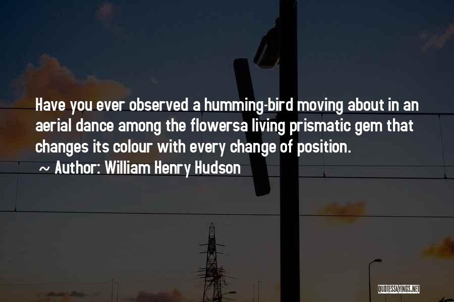 William Henry Hudson Quotes 2046741