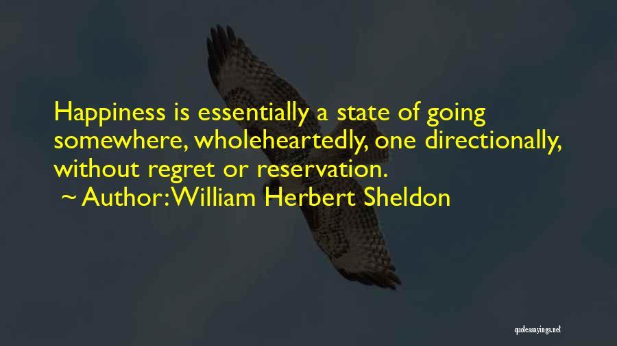 William Herbert Sheldon Quotes 150013