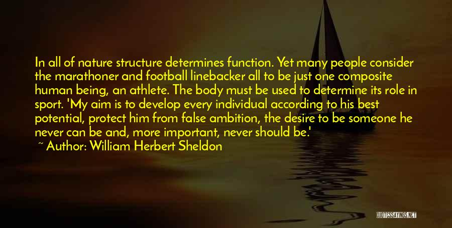 William Herbert Sheldon Quotes 2126217