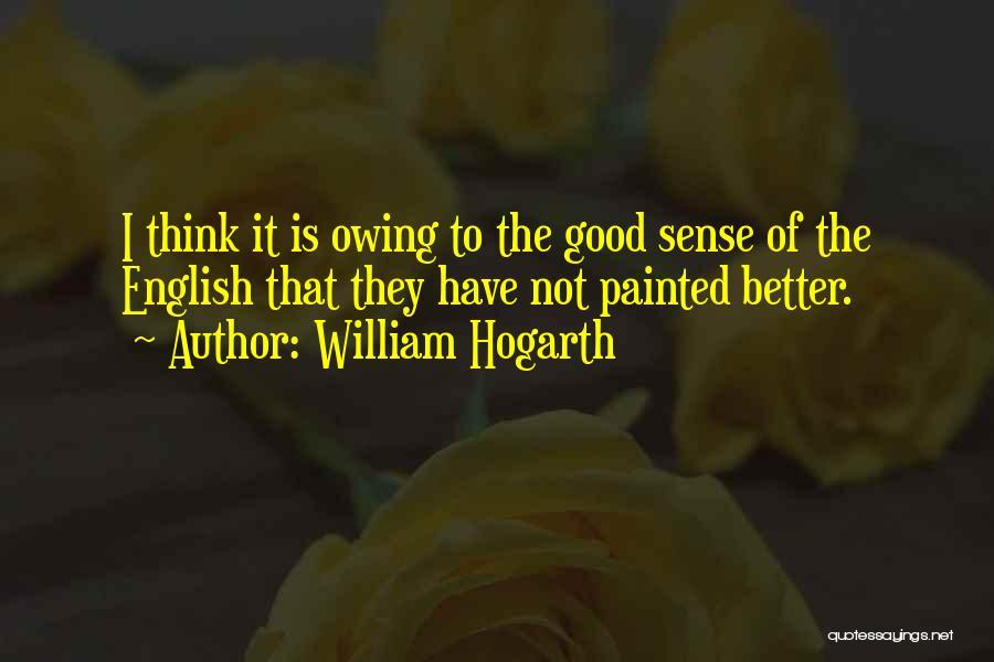 William Hogarth Quotes 161470