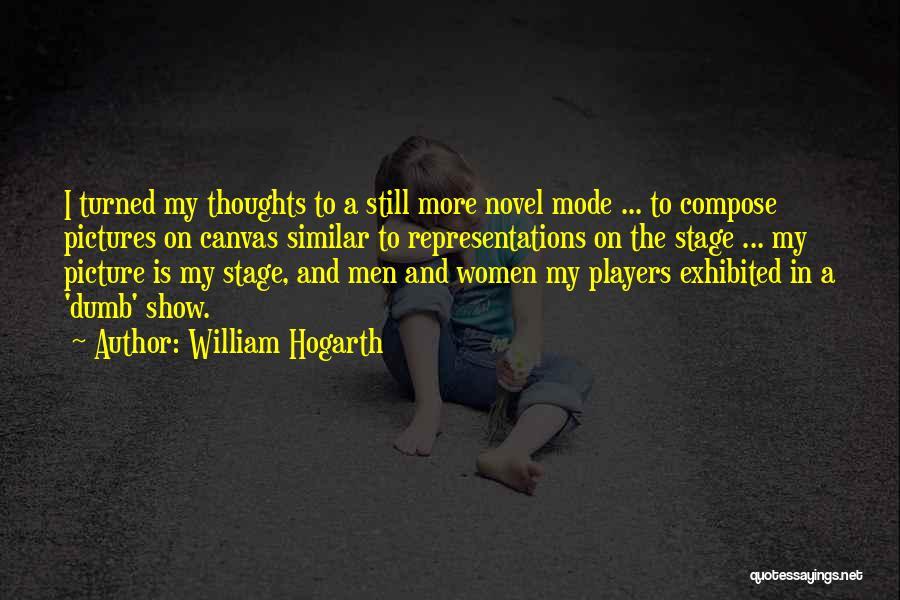 William Hogarth Quotes 325612