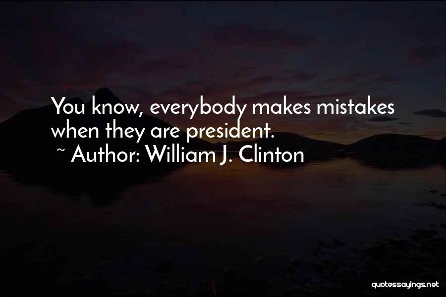 William J. Clinton Quotes 1050778