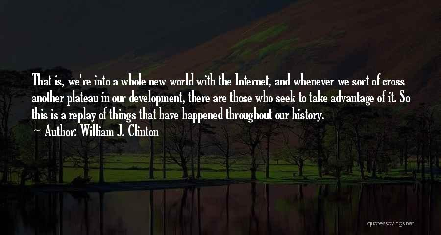 William J. Clinton Quotes 1055352