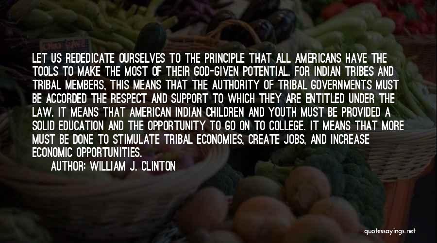 William J. Clinton Quotes 1074474