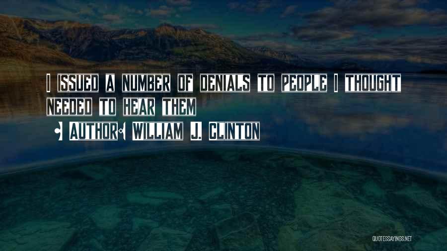 William J. Clinton Quotes 1117670