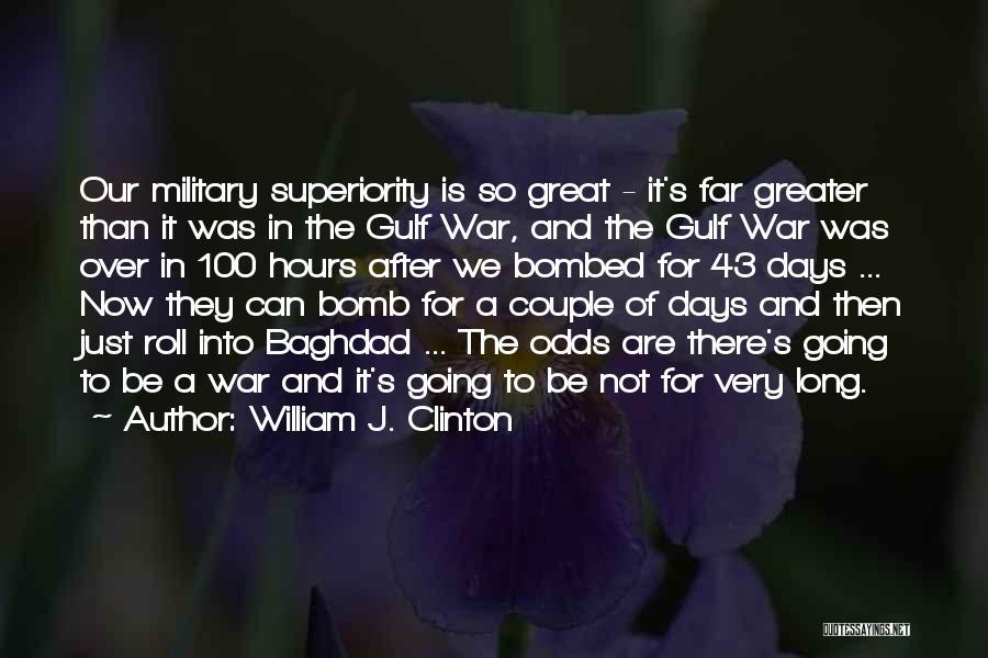 William J. Clinton Quotes 1120570