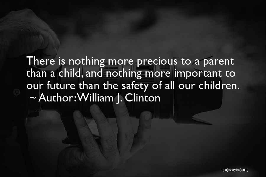 William J. Clinton Quotes 1261384