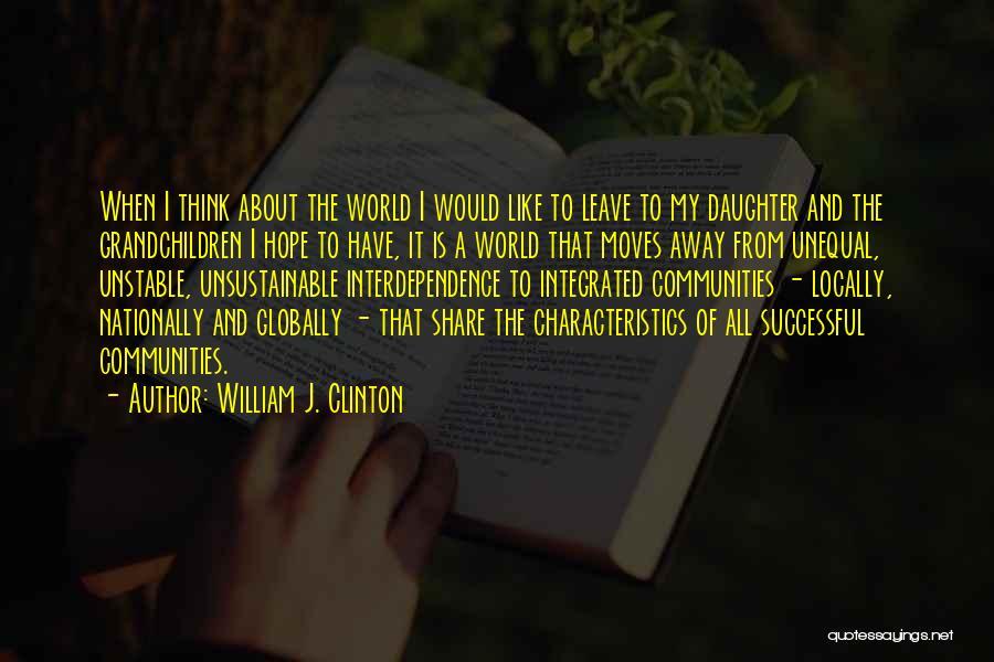William J. Clinton Quotes 1370389