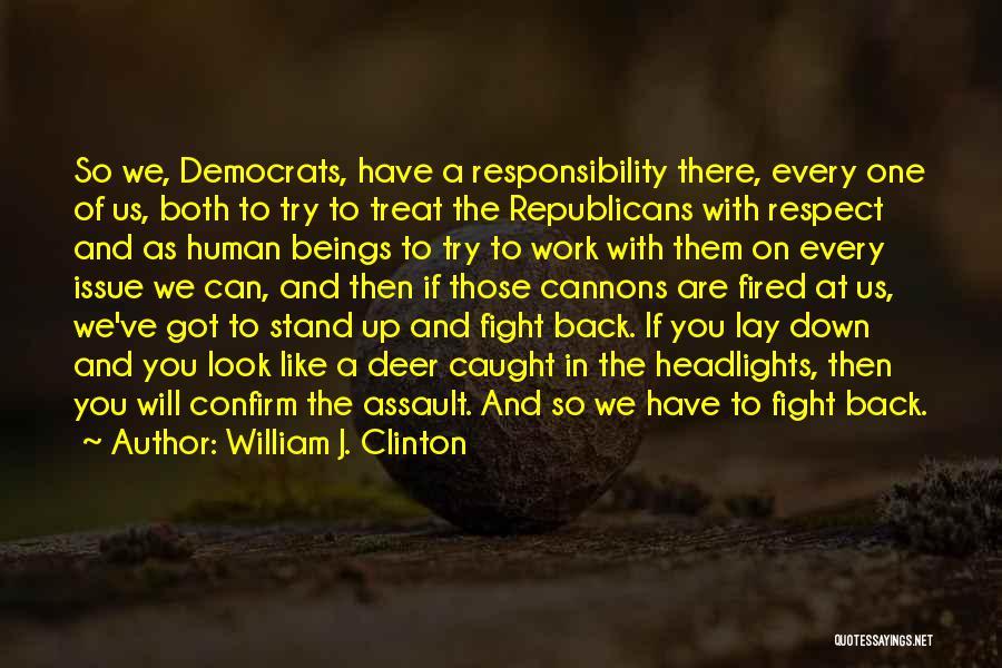 William J. Clinton Quotes 1504665