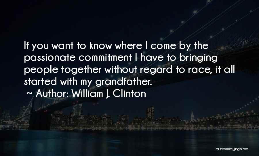 William J. Clinton Quotes 156826