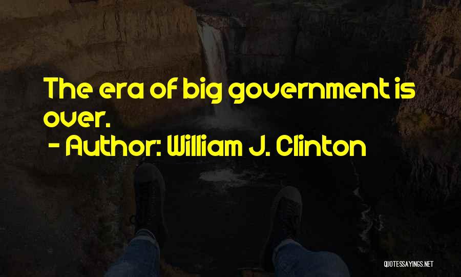 William J. Clinton Quotes 1649821