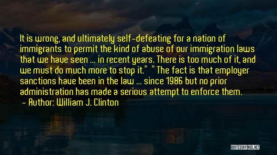 William J. Clinton Quotes 1652557