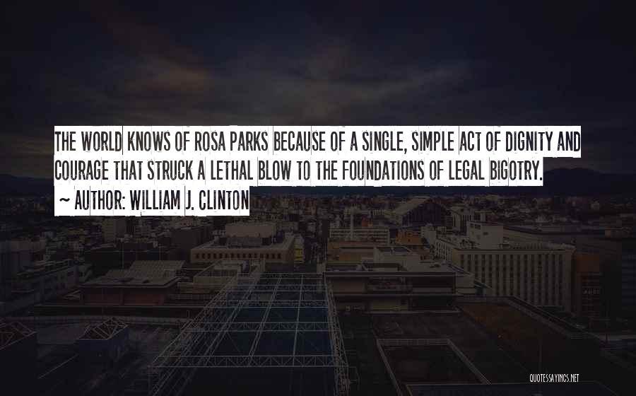 William J. Clinton Quotes 1796508