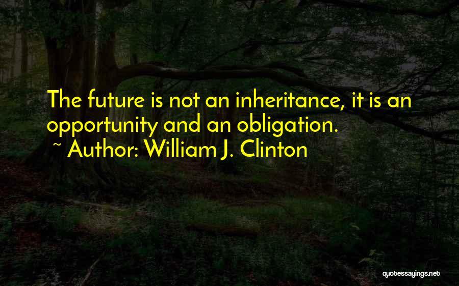 William J. Clinton Quotes 1831603