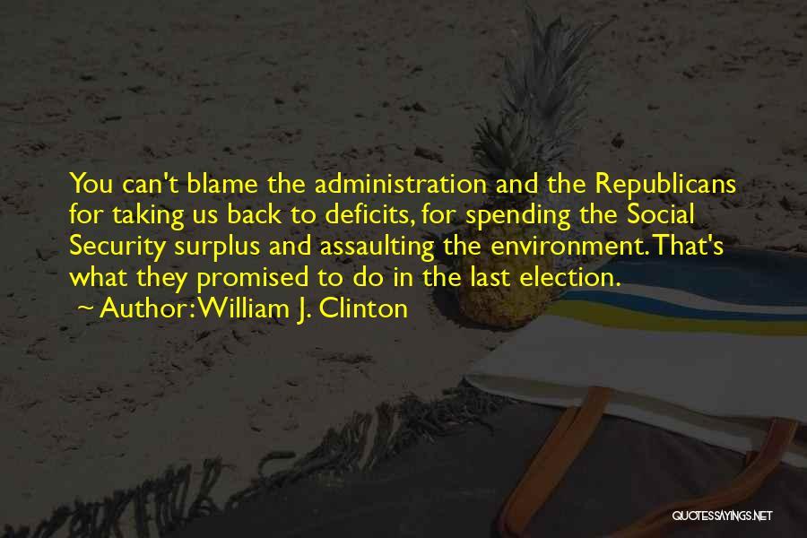 William J. Clinton Quotes 1869765