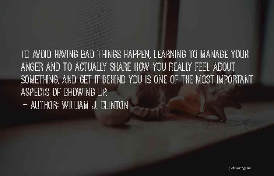 William J. Clinton Quotes 2035558