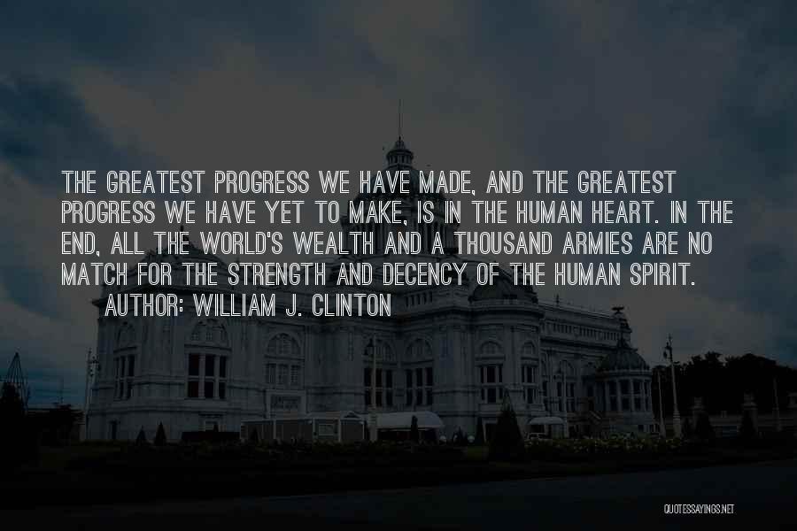 William J. Clinton Quotes 2047024