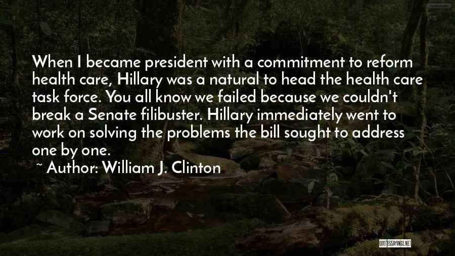 William J. Clinton Quotes 2084092