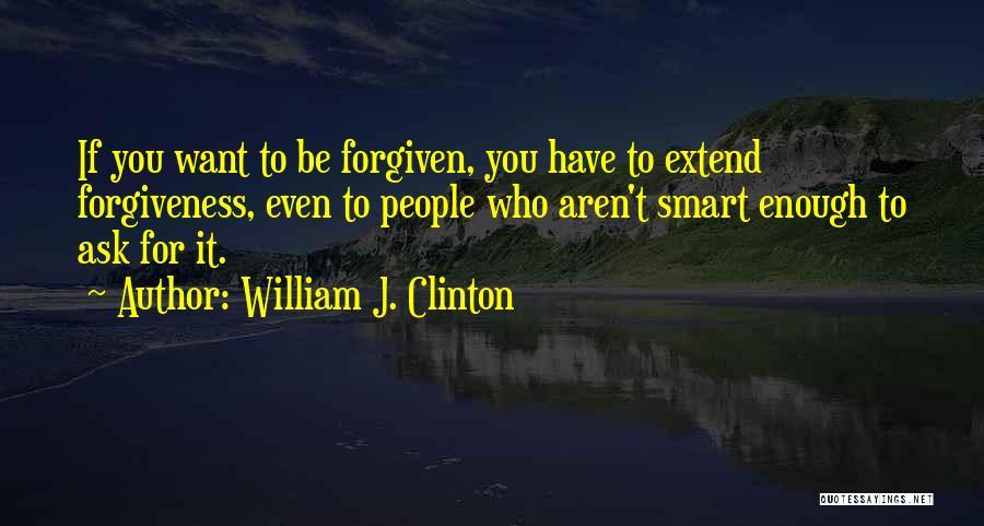 William J. Clinton Quotes 222231