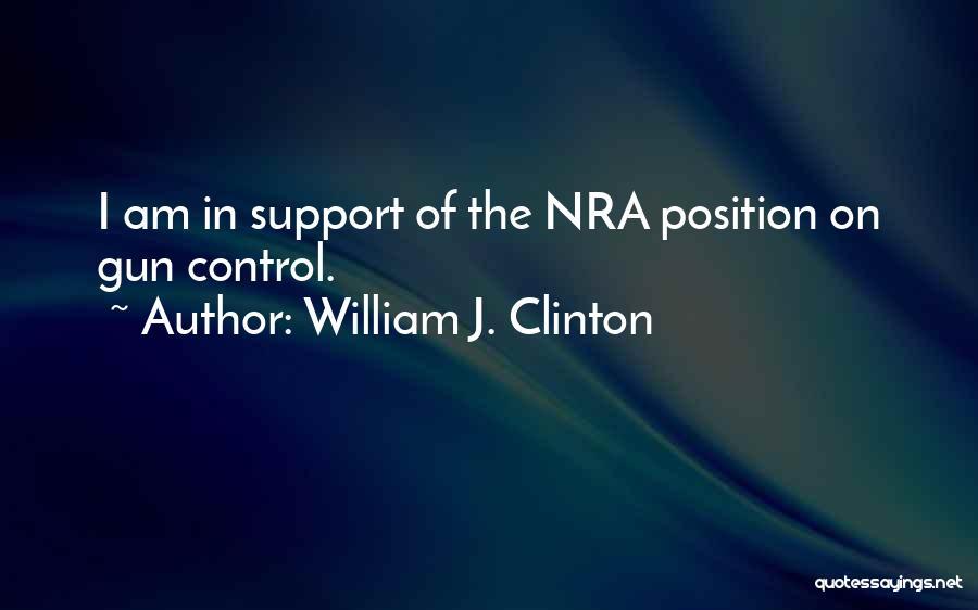 William J. Clinton Quotes 2262022