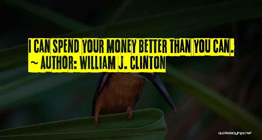 William J. Clinton Quotes 368249