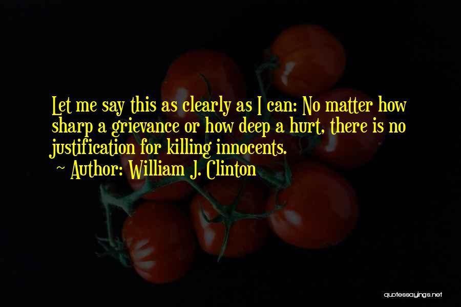 William J. Clinton Quotes 387053