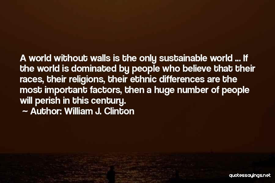 William J. Clinton Quotes 469892