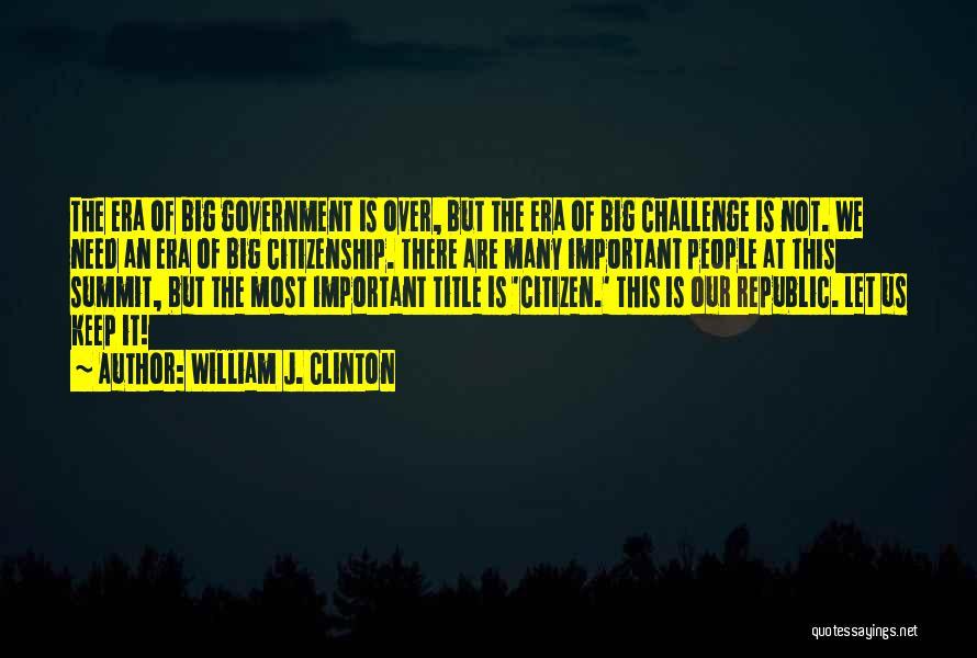 William J. Clinton Quotes 615321
