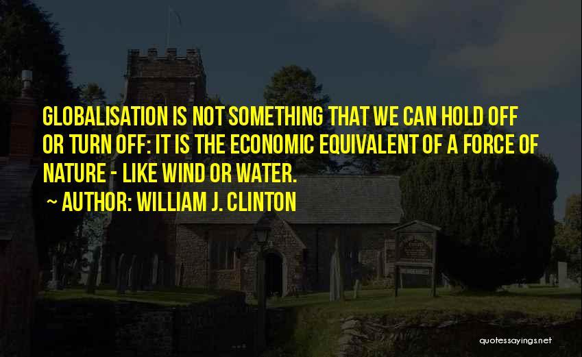 William J. Clinton Quotes 74703