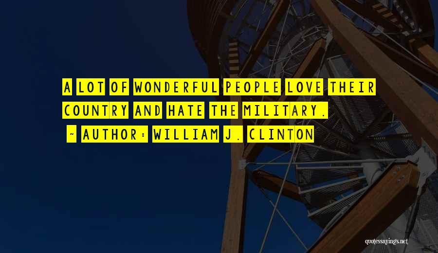 William J. Clinton Quotes 762141