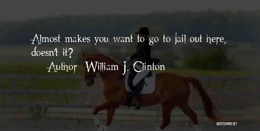 William J. Clinton Quotes 785834