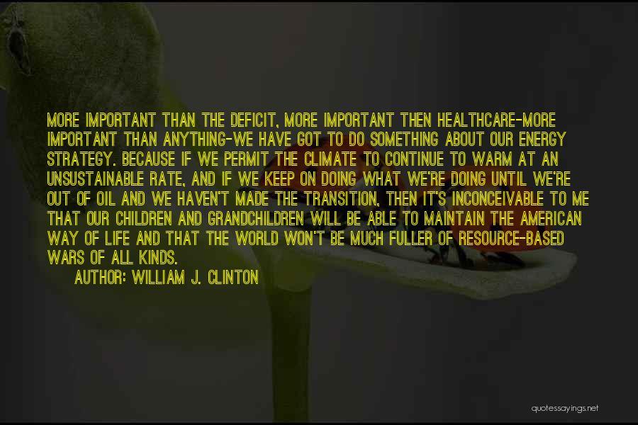 William J. Clinton Quotes 802843