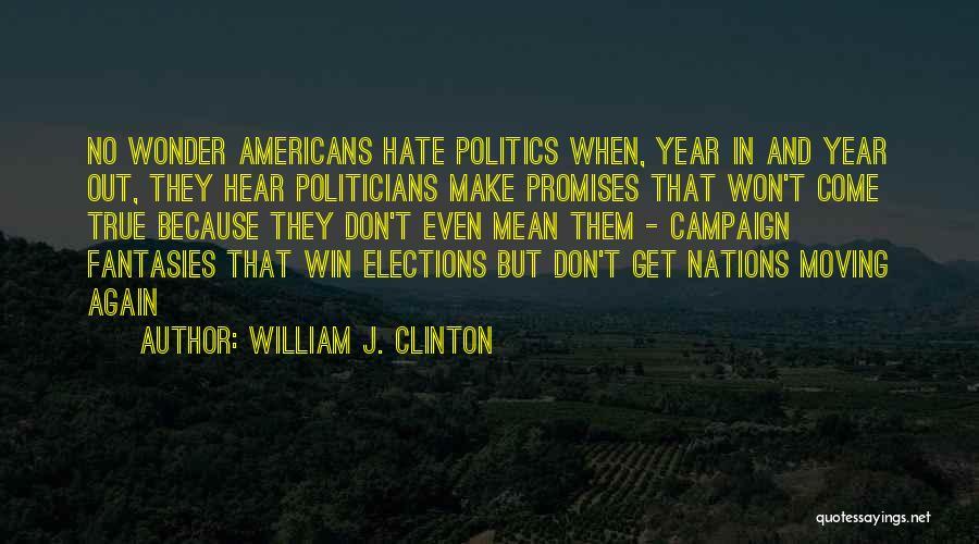 William J. Clinton Quotes 878947