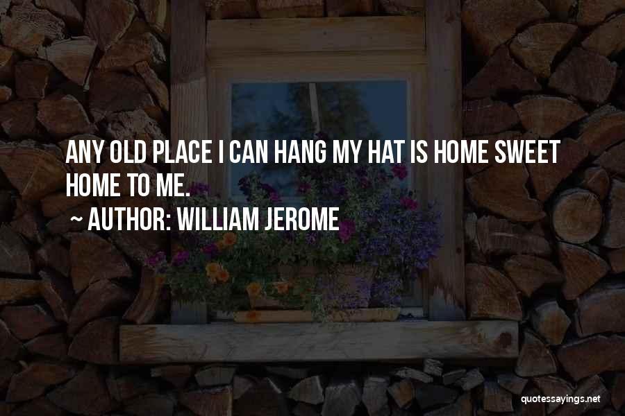 William Jerome Quotes 222815