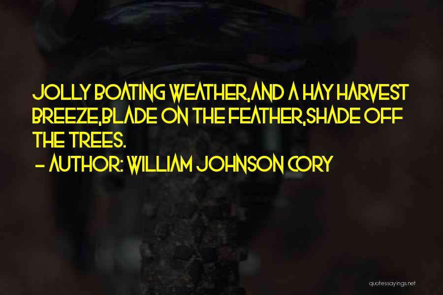 William Johnson Cory Quotes 955118