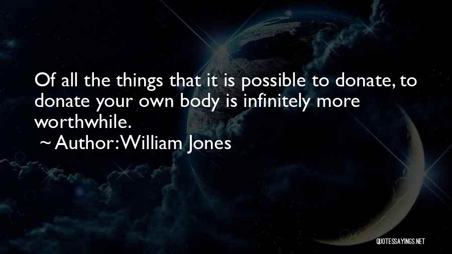 William Jones Quotes 1976129