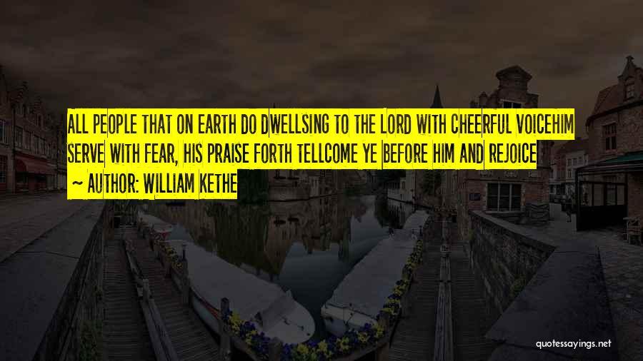 William Kethe Quotes 2016002