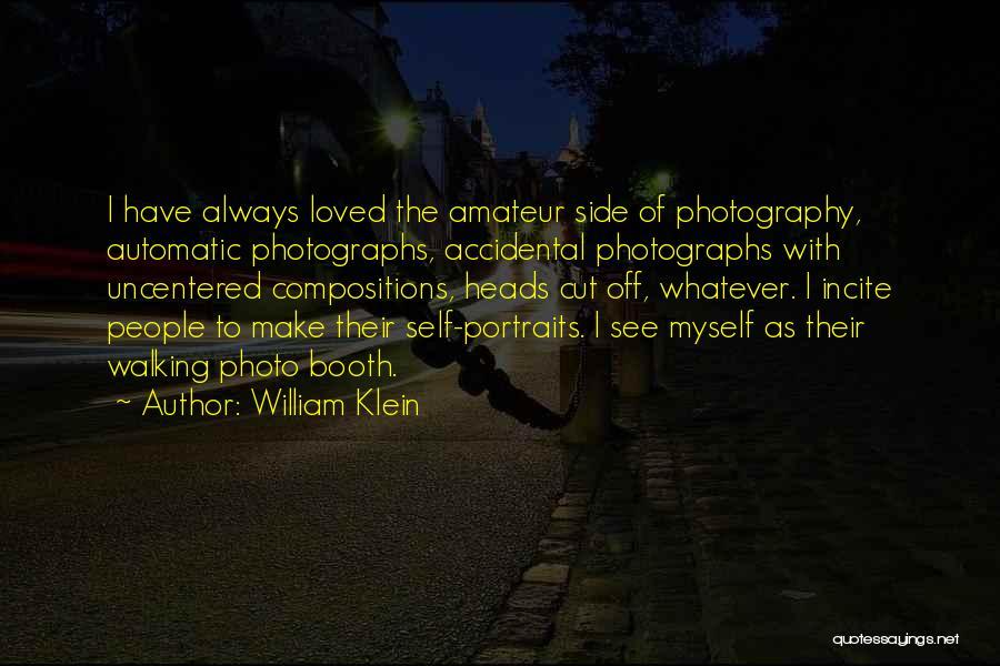 William Klein Quotes 1047545