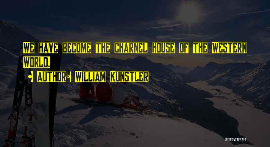 William Kunstler Quotes 1473845