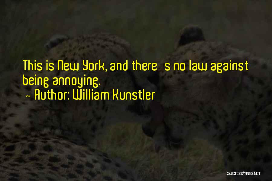 William Kunstler Quotes 813713