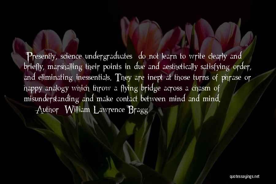 William Lawrence Bragg Quotes 1311809