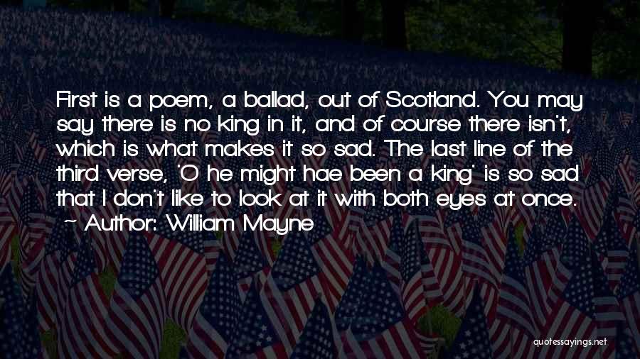 William Mayne Quotes 443663