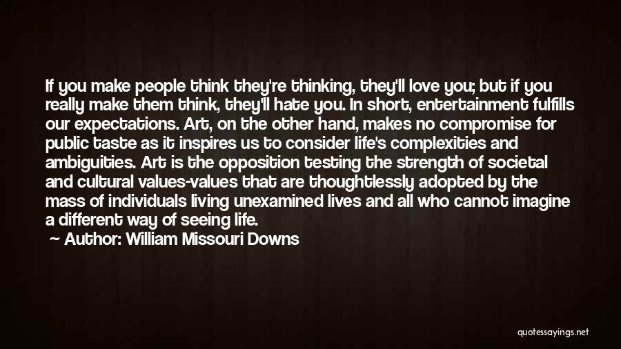 William Missouri Downs Quotes 628131