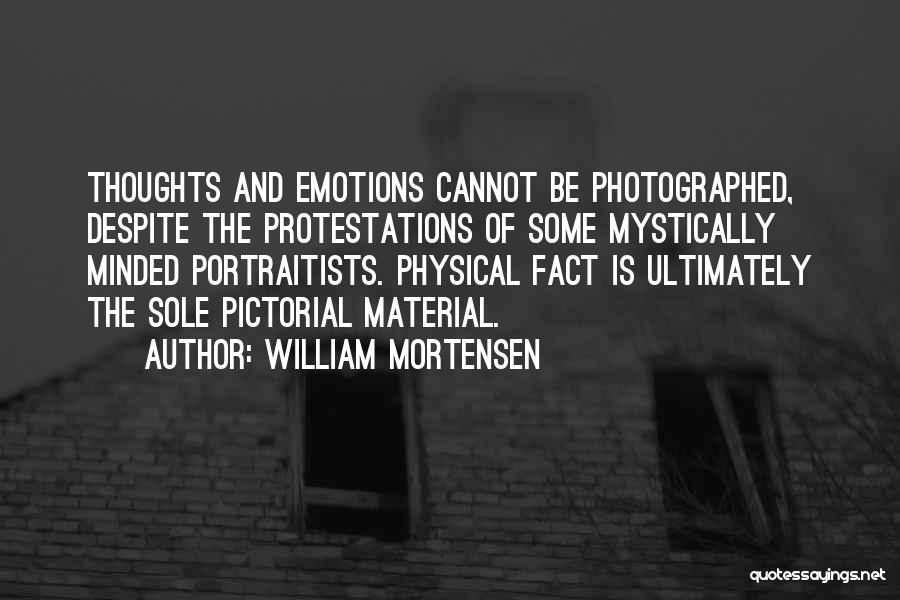 William Mortensen Quotes 2016520