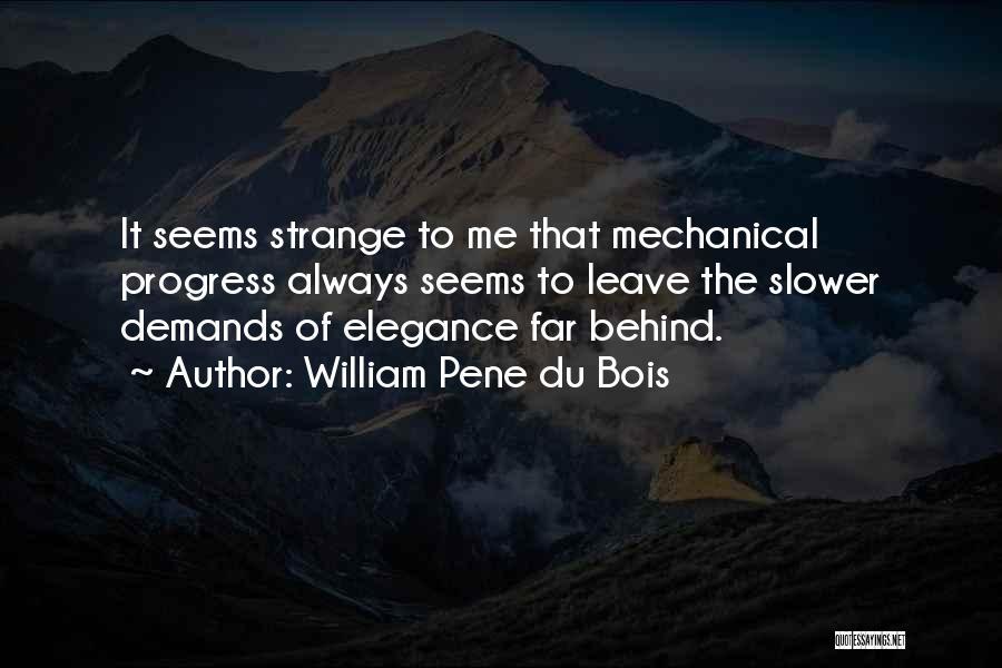 William Pene Du Bois Quotes 1128247