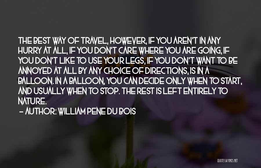 William Pene Du Bois Quotes 2271623