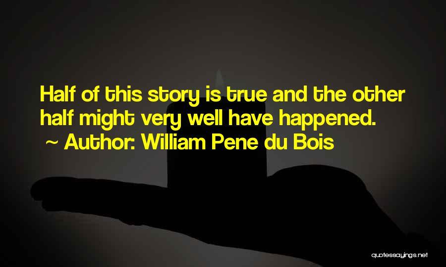 William Pene Du Bois Quotes 716254