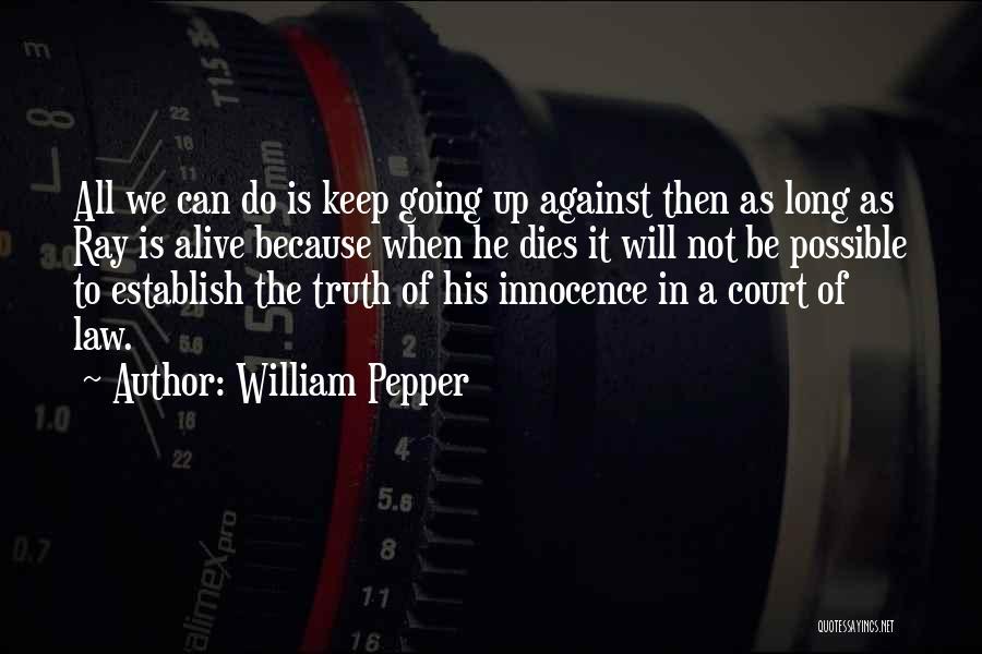 William Pepper Quotes 1696798